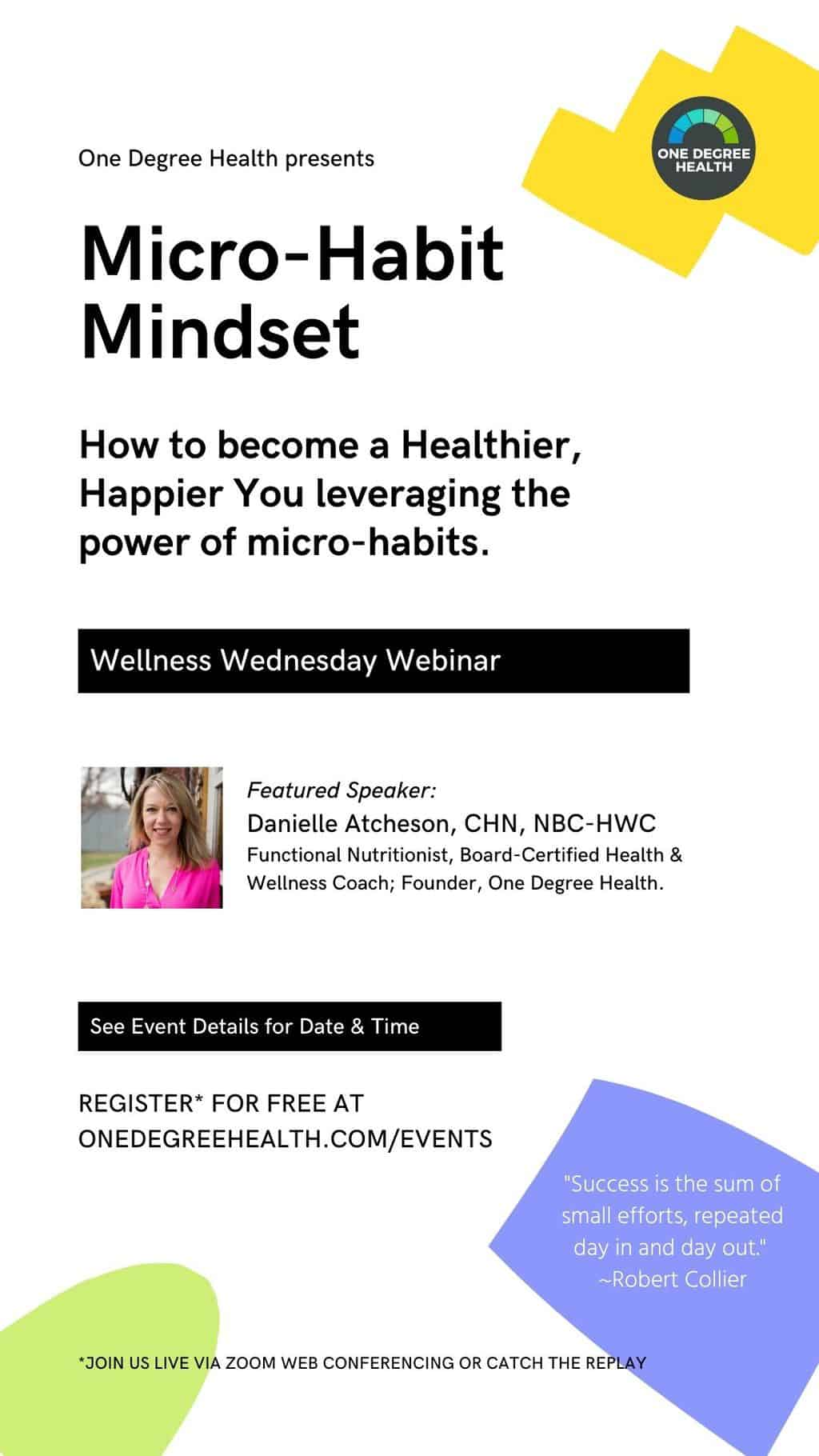 WEBINAR - The Microhabit Mindset from One Degree Health - Story Image